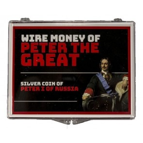 Wire Money of Peter the Great (Clear Box)